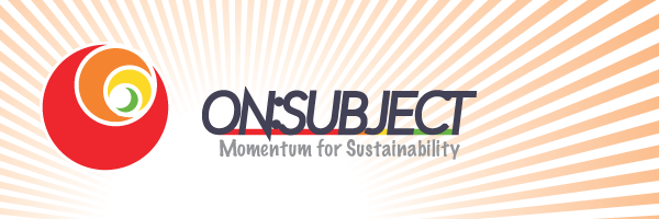 ON:SUBJECT – Momentum for Sustainability