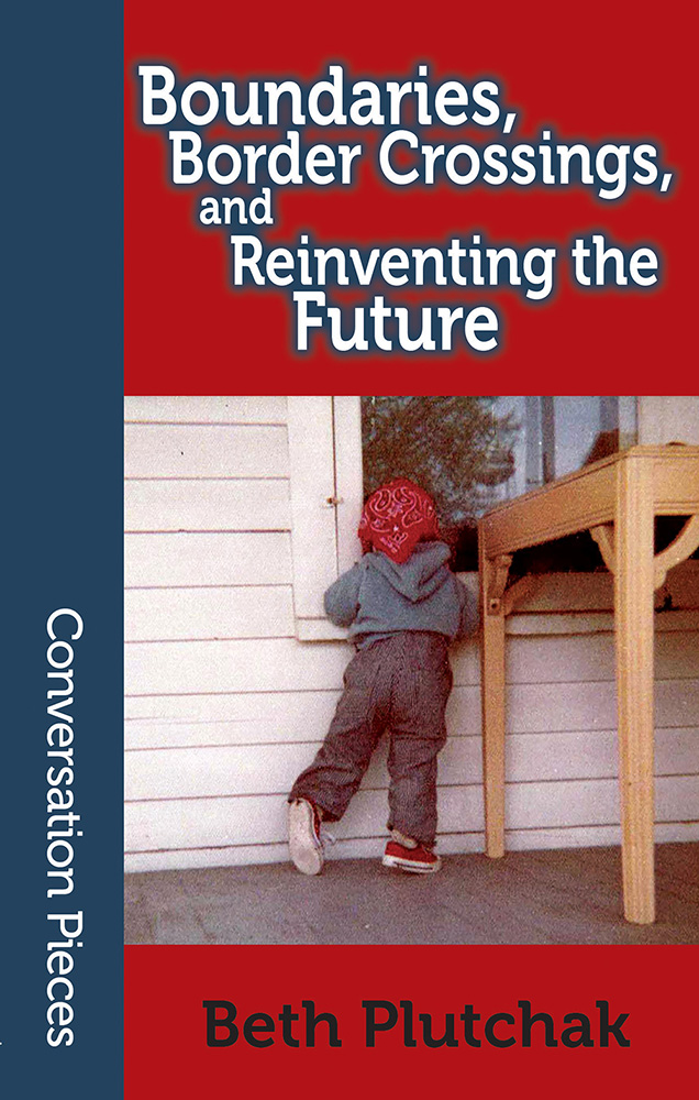 Cover of BOUNDARIES, BORDER CROSSINGS, AND REINVENTING THE FUTURE, with an old color photograph of a child wearing a red handkerchief and looking into a house window.