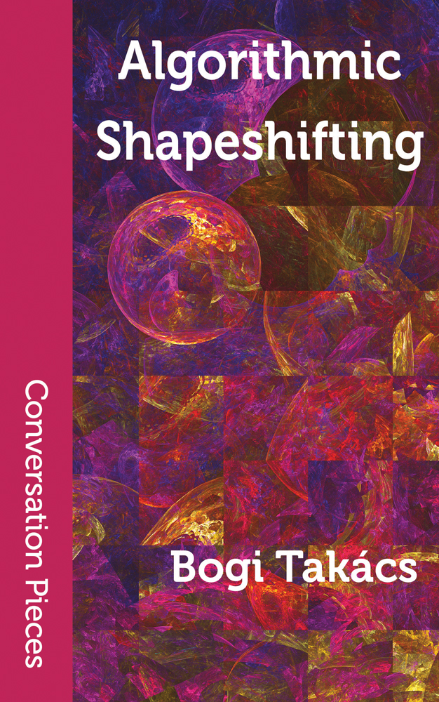 Cover image of Algorithmic Shapeshifting featuring warm-coloured round and square shapes
