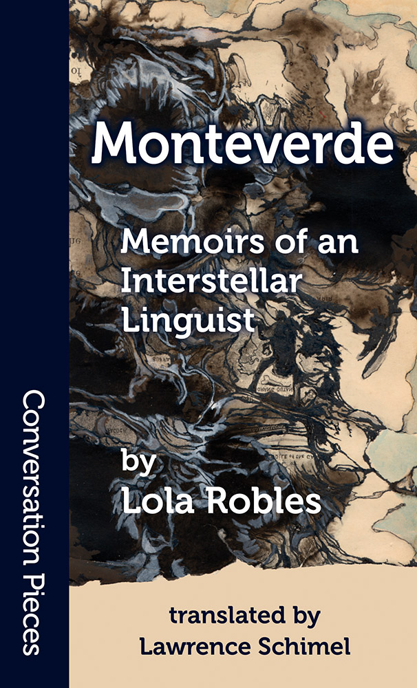 Cover image of Monteverde:  Memoirs of an Interstellar Linguist