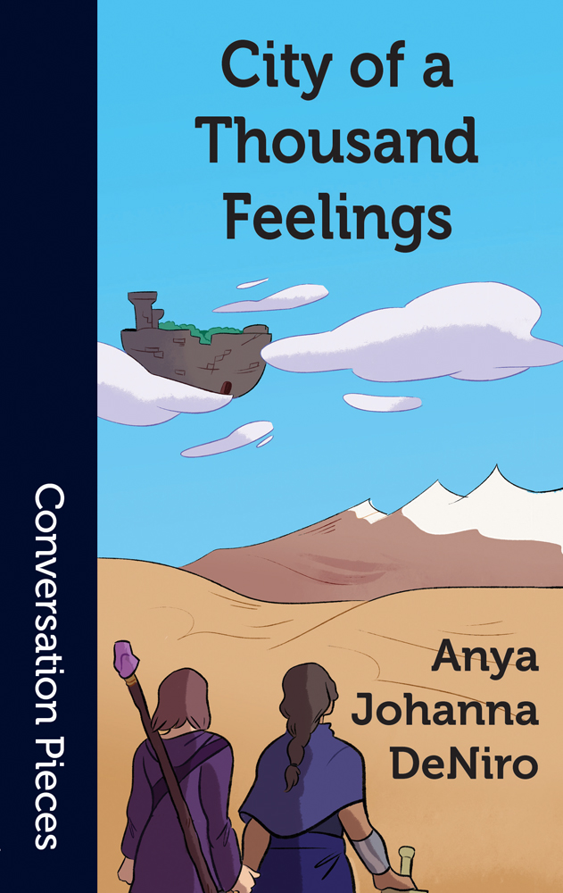 Cover image of City of a Thousand Feelings, featuring two women from the back in a desert-like landscape with a floating fortress above them in the sky.