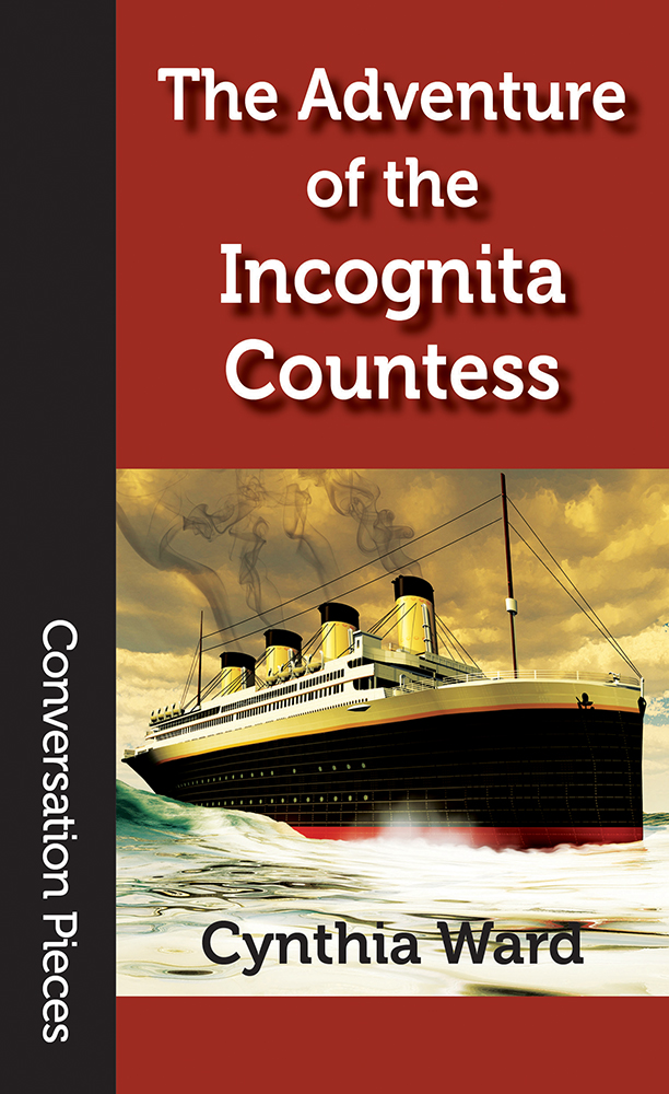 Cover image of THE ADVENTURE OF THE INCOGNITA COUNTESS, featuring a drawing of a ship resembling the Titanic.