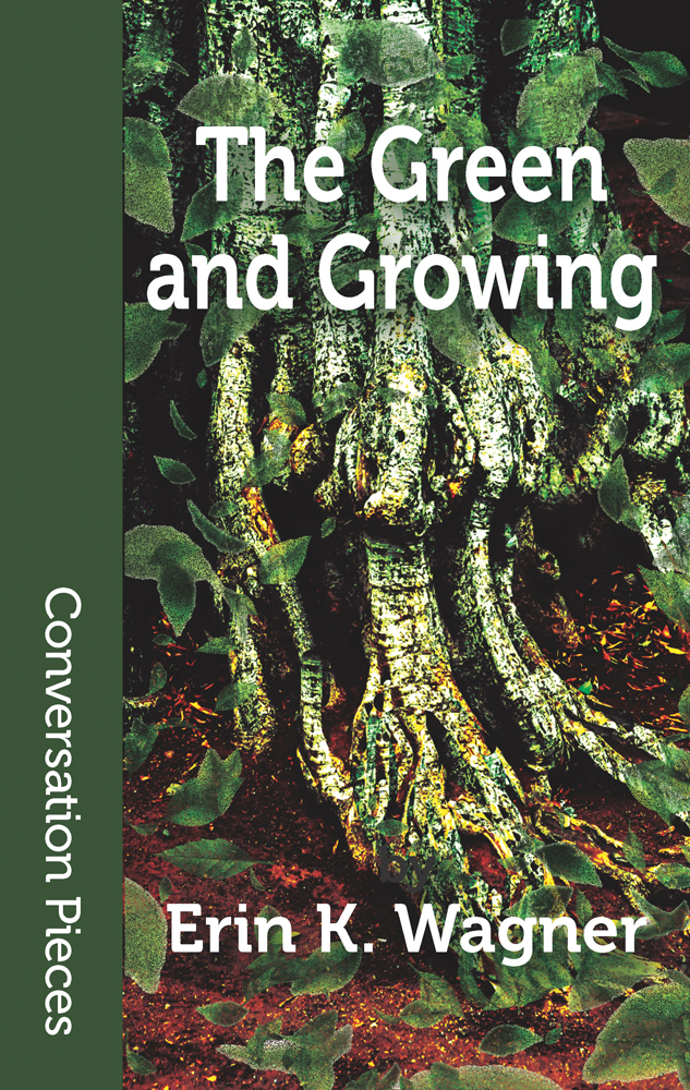 Cover image of THE GREEN AND GROWING