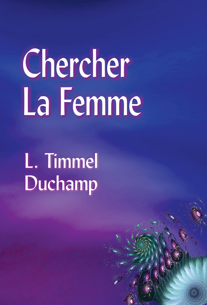 Cover image of Chercher la Femme, featuring fractal designs over a misty background.