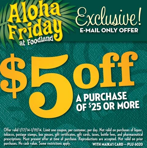 $5 off a purchase of $25 or more! - 1/17/14-1/19/14