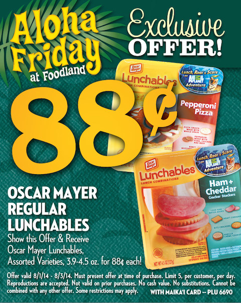 88¢ Oscar Mayer Regular Lunchables - Valid 8/1/14-8/3/14 - PLU 6690