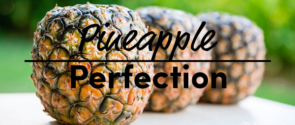 Pineapple Perfection