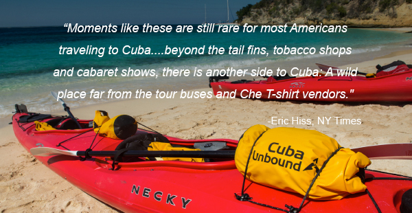 """Moments like these are still rare for most Americans traveling to Cuba....beyond the tail fins, tobacco shops and cabaret shows, there is another side to Cuba: A wild place far from the tour buses and Che T-shirt vendors."" Eric Hiss, NY Times"