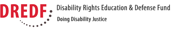Disability Rights Education and Defense Fund. Doing Disability Justice