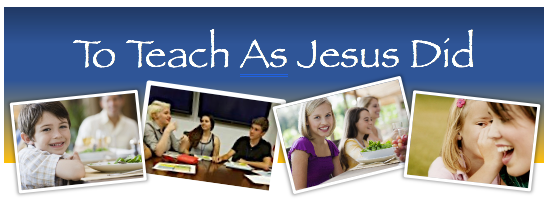 ⛪To Teach As Jesus Did - December 2020