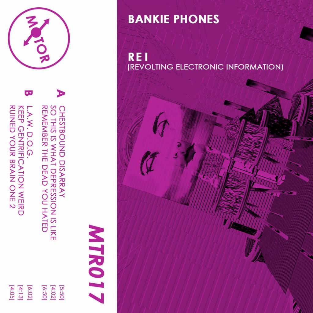 Bankie Phones - REI (cassette) (Motor)