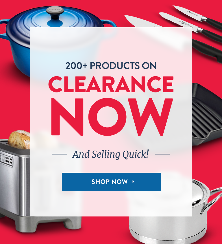 200+ Products On Clearance Now!