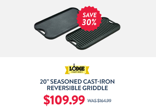 """Save Up To 30% Off Lodge 20"""" Seasoned Cast-Iron Reversible Griddle"""