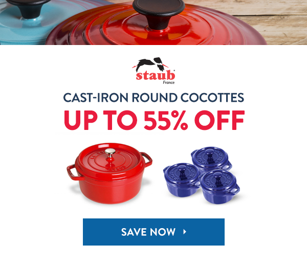 Save Up To 55% Off Staub Cast-Iron Round Cocottes