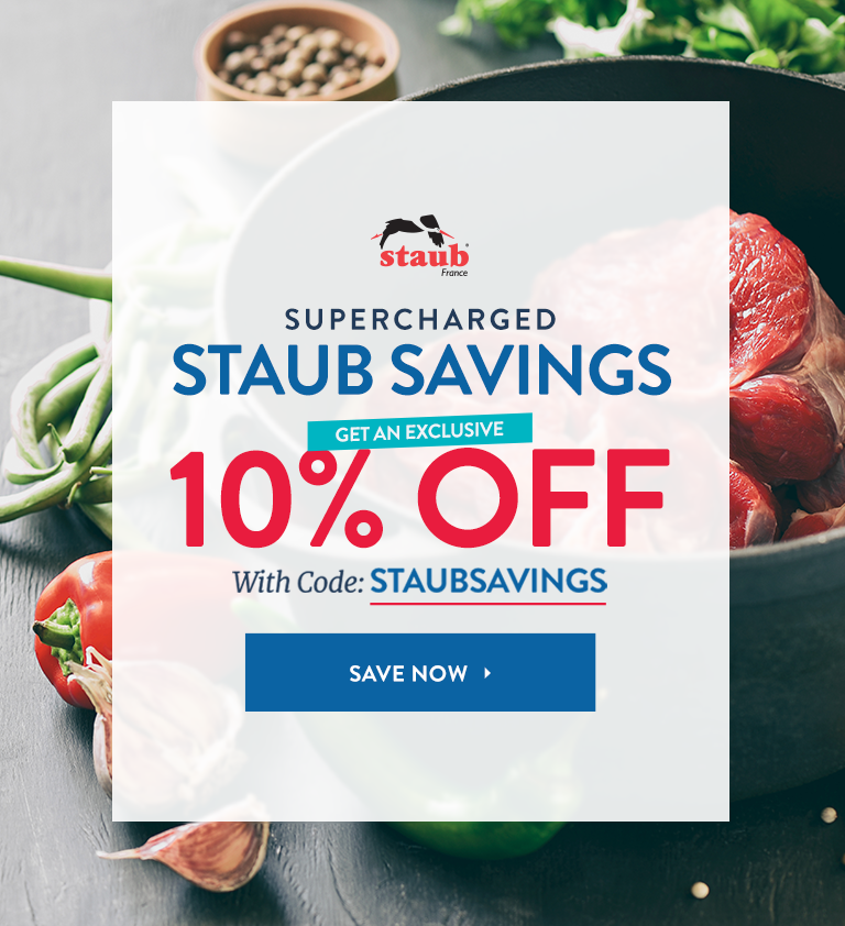Get An Exclusive 10% Off Staub Products With Code: STAUBSAVINGS