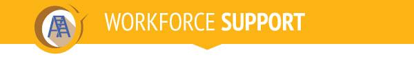 Workforce Support