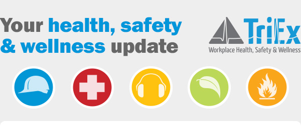 Your health, safety & wellness update