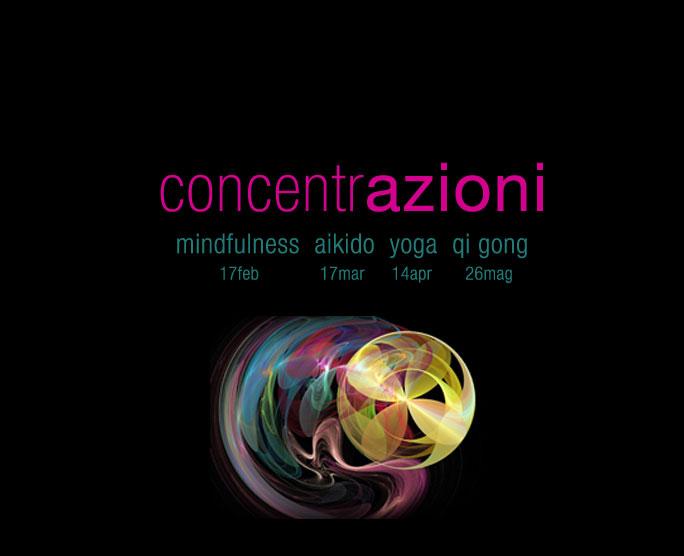 Concentrazioni: tra azioni e meditazioni