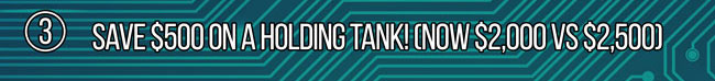 Save $500 On The Purchase of a Holding Tank
