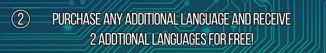 Deal 2 - Purchase Any Additional Language and Get 2 For Free!
