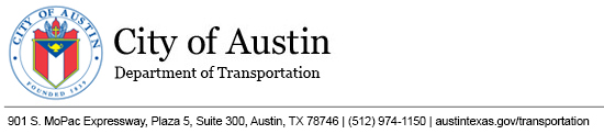 Header: City of Austin Transportation Department at 901 S. MoPac Expressway, Plaza 5, Suite 300, Austin, TX 78746 | (512) 975-1150 | austintexas.gov/transportation