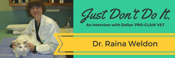 Interview with Dallas' PRO-CLAW Vet Dr. Raina Weldon