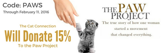 Use code PAWS and the Cat Connection will donate 15% to the Paw Project