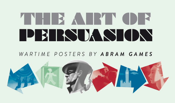 Art of persuasion exhibition graphic