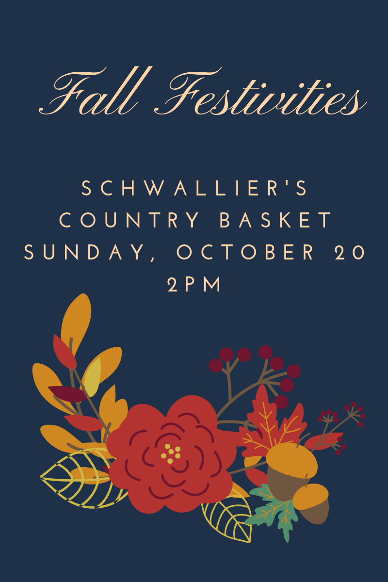 Fall Festivities at Schwallier's Country Basket, October 20 at 2pm