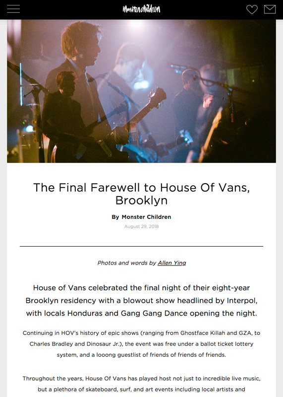 final house of vans brooklyn with interpol and gang gang dance on monster children