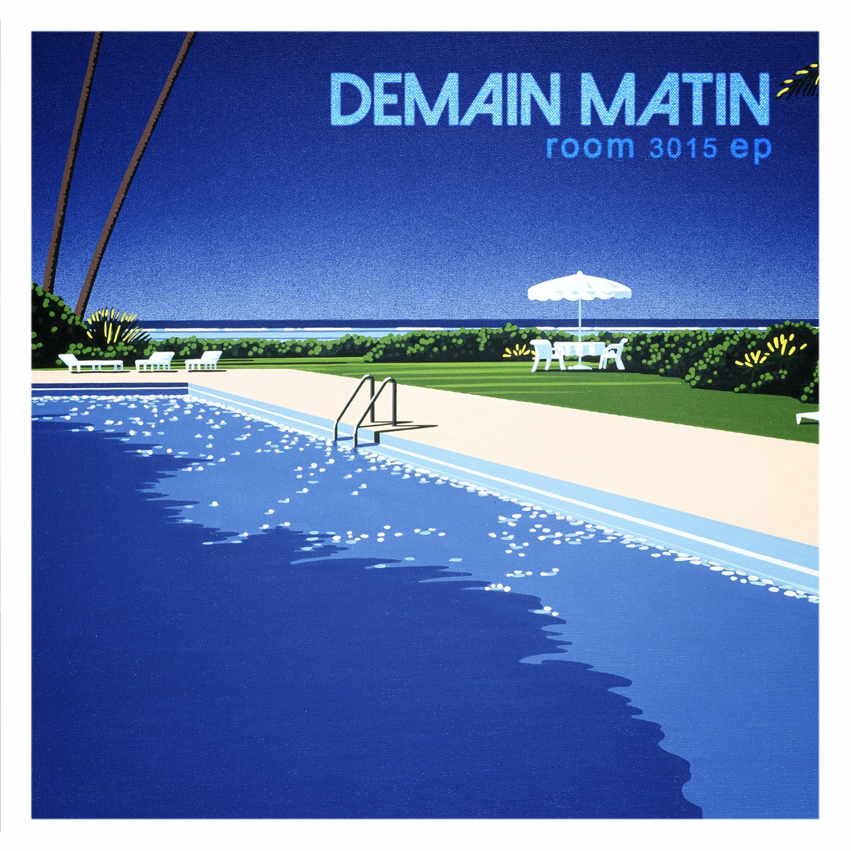 Demain Matin - Room 3015