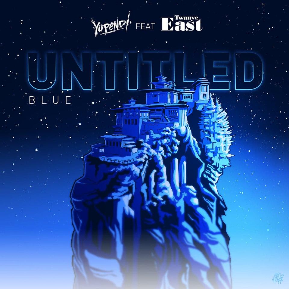 Blue - Yupendi feat. Twanye East
