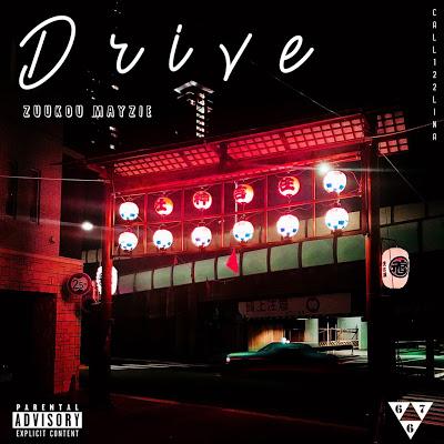 Drive - Zuukou Mayzie