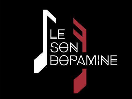 Le Son Dopamine
