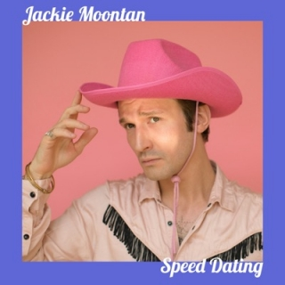 Jackie Moontan - Speed Dating
