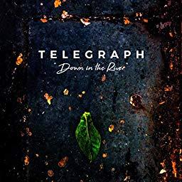 Down The River (Radio Edit) - Telegraph