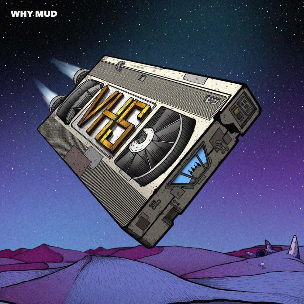 Why Mud - VHS