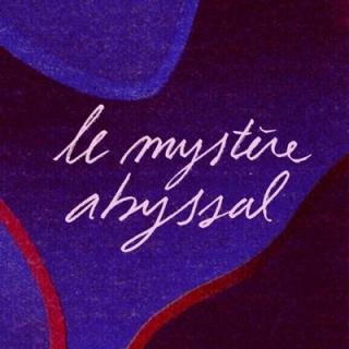 Le mystère abyssal - MPL