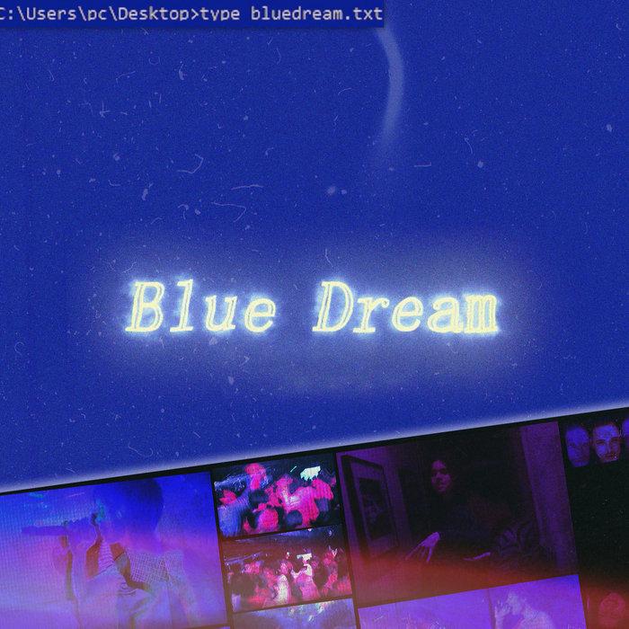 Blue Dream - Ucyll & Ryo