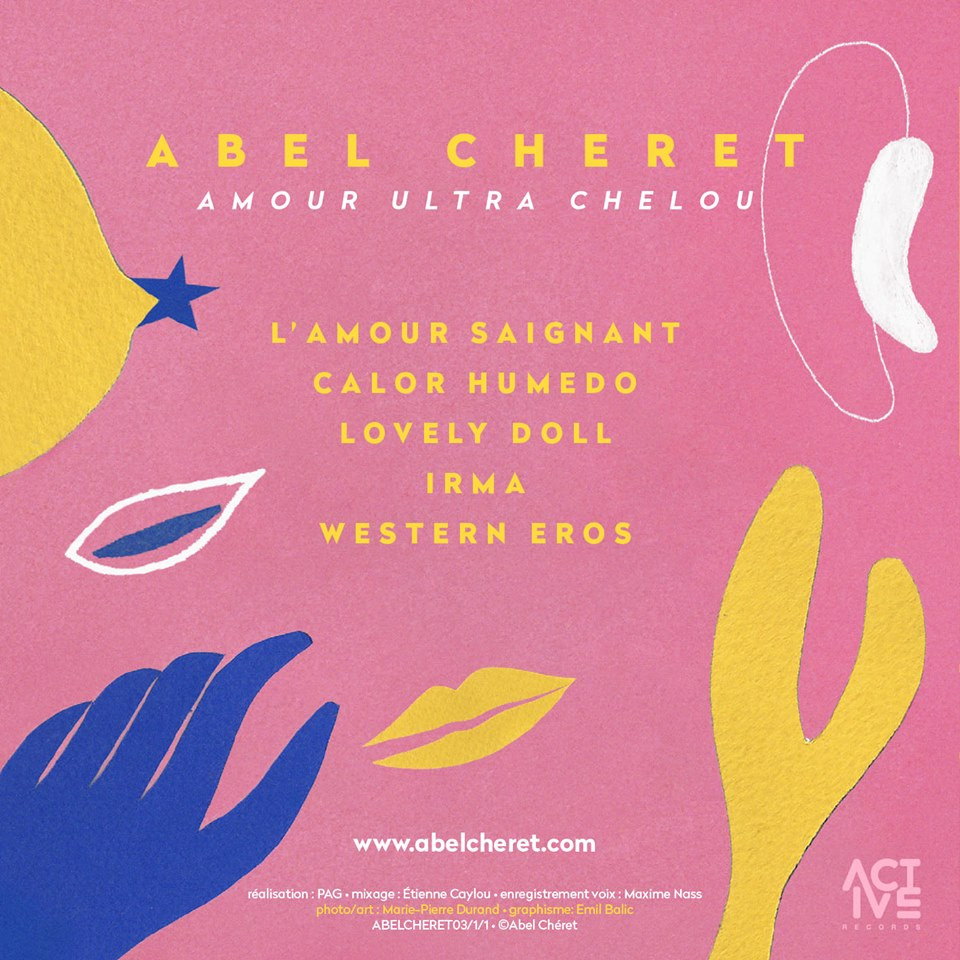 Abel Cheret - Amour Ultra Chelou