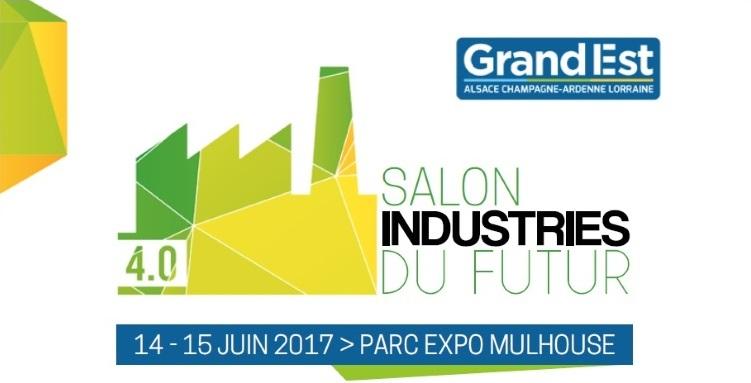 Le salon Industries du futur ouvrira ses portes les 14 et 15 juin à Mulhouse. dans - - - AGENDA : bf10c538-8629-421e-a182-2278febbec53