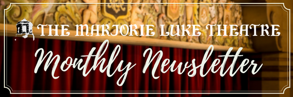 Marjorie Luke Theatre update for Sept. 8