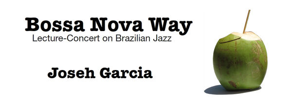 Lecture Concert on Brazilian Jazz