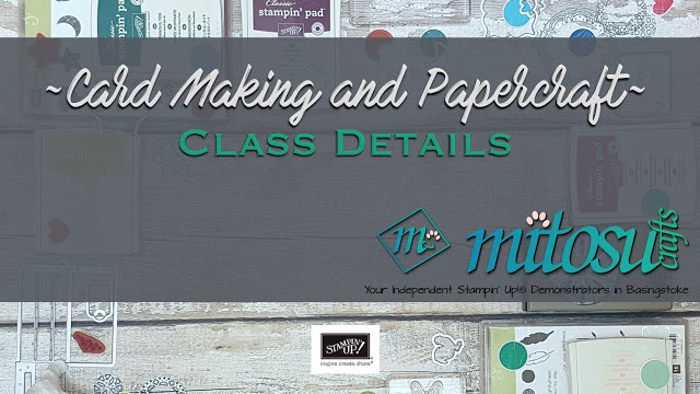 Stampin' Up! Cardmaking and Papercraft Class with Mitosu Crafts #createwithmitosu