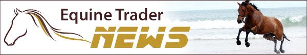 Equine Trader News