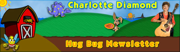 Charlotte Diamond Hug Bug Newsletter