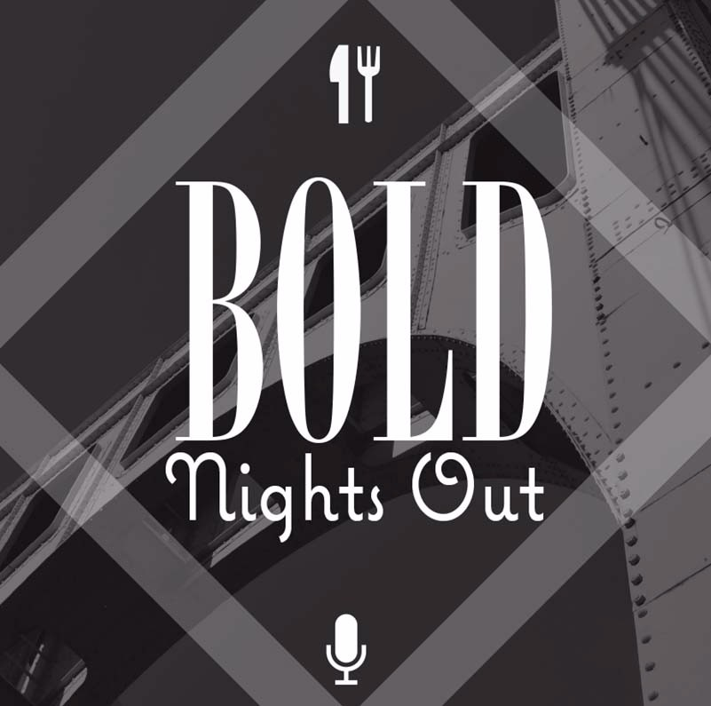 BOLD NIGHTS OUT: EPISODE 82