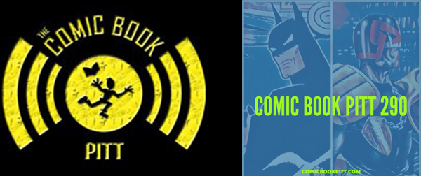 COMIC BOOK PITT 290: TALKING THE TALK – MOVIE TRAILERS, MARVEL NETFLIX SHOWS, AND MORE