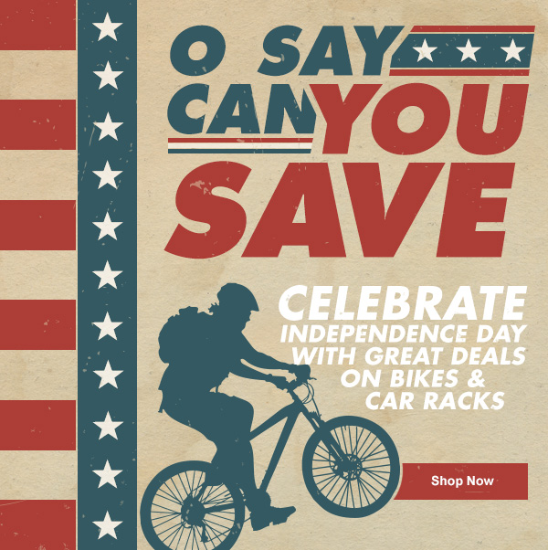 Celebrate Independence Day with Great Deals on Bikes & Car Racks