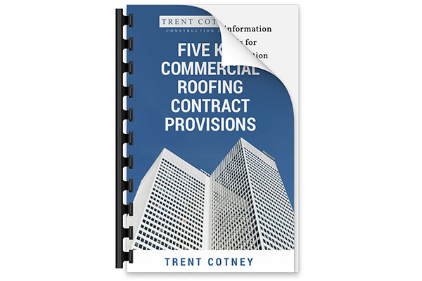 Five Key Commercial Roofing Contract Provisions